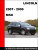 Thumbnail Lincoln MKX 2007  to 2010 Factory workshop Service Repair manual