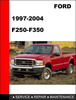 Thumbnail Ford F250-F350 1997  to 2004 Factory workshop Service Repair manual