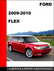 Thumbnail Ford Flex 2009 to 2012 Factory workshop Service Repair manual