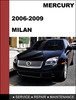 Thumbnail Mercury Milan 2006 to 2009 Factory workshop Service Repair manual