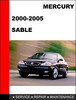Thumbnail Mercury Sable 2000 to 2005 Factory workshop Service Repair manual