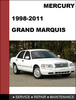 Thumbnail Mercury Grand Marquis 1998 to 2011 Factory workshop Service Repair manual