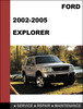 Thumbnail Ford Explorer 2002 to 2005 Factory workshop Service Repair Manual