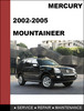 Thumbnail Mercury Mountaineer 2002 to 2005 Factory workshop Service Repair Manual