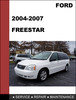 Thumbnail Ford Freestar 2004 to 2007 Factory workshop Service Repair MANUAL