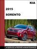 Thumbnail KIA Sorento 2015 Factory Service Workshop Repair Manual