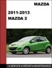 Thumbnail Mazda Mazda2 2011 - 2013 Factory Service Repair Manual Download