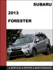Thumbnail Subaru Forester 2013 factory SHOP Service Repair Manual
