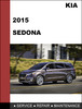 Thumbnail KIA Sedona 2015 OEM Factory Service Repair Workshop Manual