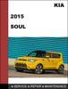 Thumbnail KIA Soul 2015 OEM Factory Service Repair Workshop Manual