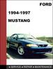 Thumbnail Ford Mustang 1994 to 1997 Service Repair Workshop Manual