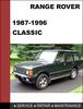 Thumbnail Range Rover Classic 1987-1996 OEM Factory Service Repair Workshop manual