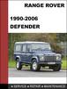 Thumbnail Range Rover Defender 1990 - 2006 OEM Factory Service Repair Workshop Manual