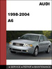 Thumbnail Audi A6 1998 - 2004 OEM Factory Service Repair Workshop Manual