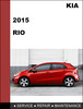 Thumbnail KIA RIO 2015 GDI OEM Factory Service Workshop Repair Manual