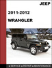 Thumbnail JEEP Wrangler 2011-2012 Factory Service Repair Manual