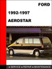 Thumbnail Ford Aerostar 1992 to 1997 Factory workshop Service Repair Manual