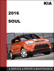 Thumbnail KIA Soul 2016 OEM Factory Service Repair Workshop Manual