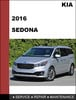 Thumbnail KIA Sedona 2016 OEM Factory Service Repair Workshop Manual