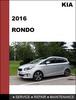 Thumbnail KIA RONDO 2016 Factory Workshop Service Repair Manual