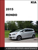 Thumbnail KIA RONDO 2015 Factory Workshop Service Repair Manual