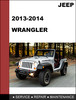 Thumbnail JEEP Wrangler 2013-2014 Factory workshop Service Repair Manual