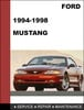 Thumbnail Ford Mustang 1994 to 1998 Factory workshop Service Repair Manual