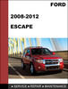 Thumbnail Ford Escape 2008 to 2012 Factory workshop Service Repair Manual Download