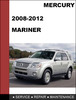 Thumbnail Mercury Mariner 2008 to 2012 Factory workshop Service Repair Manual