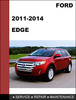Thumbnail Ford Edge 2011 to 2014 Factory workshop Service Repair manual