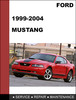 Thumbnail Ford Mustang 1999  to 2004 Factory workshop Service Repair Manual