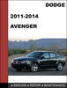 Thumbnail Dodge Avenger 2011-2014 Factory workshop Service Repair Manual