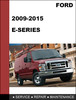 Thumbnail Ford E-Series 2009-2015 Factory workshop Service Repair Manual