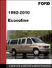 Thumbnail Ford Econoline 1992-2010 Factory workshop Service Repair Manual