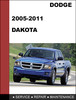 Thumbnail Dodge Dakota 2005-2011 Factory workshop Service Repair Manual