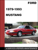 Thumbnail Ford Mustang 1979 - 1993 Factory workshop Service Repair Manual