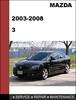 Thumbnail Mazda 3 GS/GT 2003 -2008 Factory workshop Service Repair Manual