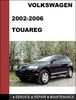 Thumbnail Volkswagen Touareg 2002-2006 Factory service Workshop repair Manual