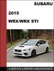 Thumbnail Subaru impreza WRX 2015 and Impreza WRX STI 2015 factory SHOP Service Manual