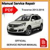 Thumbnail Chevrolet Traverse 2013 2014 2015 2016  Factory workshop service manual