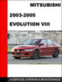 Thumbnail  MITSUBISHI EVOLUTION 8 VIII 2003-2005 Service repair manual