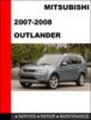 Thumbnail Mitsubishi Outlander 2007-2008 Service Repair Manual