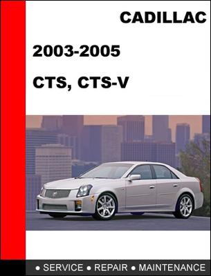 Cadillac Cts 2005. 2003-2005 Cadillac CTS/CTS-V