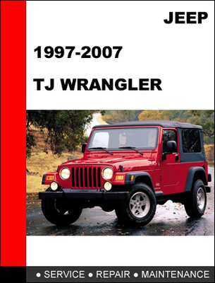 jeep tj wrangler 1997 2007 service repair manual. Black Bedroom Furniture Sets. Home Design Ideas