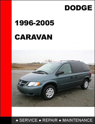 dodge caravan 1996 2005 workshop service repair manual download m rh tradebit com 2005 dodge grand caravan repair manual pdf 2005 dodge grand caravan repair manual free