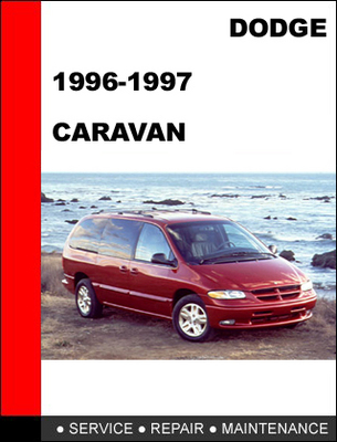 dodge caravan 1996 1997 workshop service repair manual. Black Bedroom Furniture Sets. Home Design Ideas