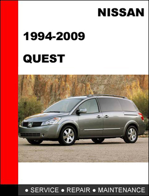 Pay for Nissan Quest 1994-2009 Workshop Service Repair Manual