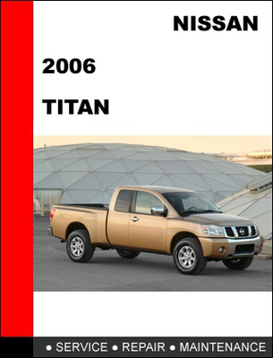 Pay for Nissan Titan 2006 Workshop Service Repair Manual