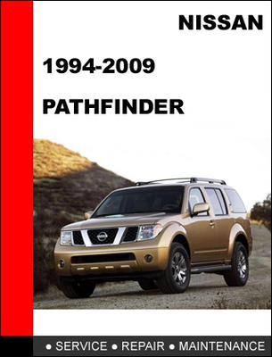 Pay for Nissan Pathfinder 1994-2009 Workshop Service Repair Manual