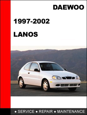 daewoo lanos 1997 2002 workshop service repair manual. Black Bedroom Furniture Sets. Home Design Ideas